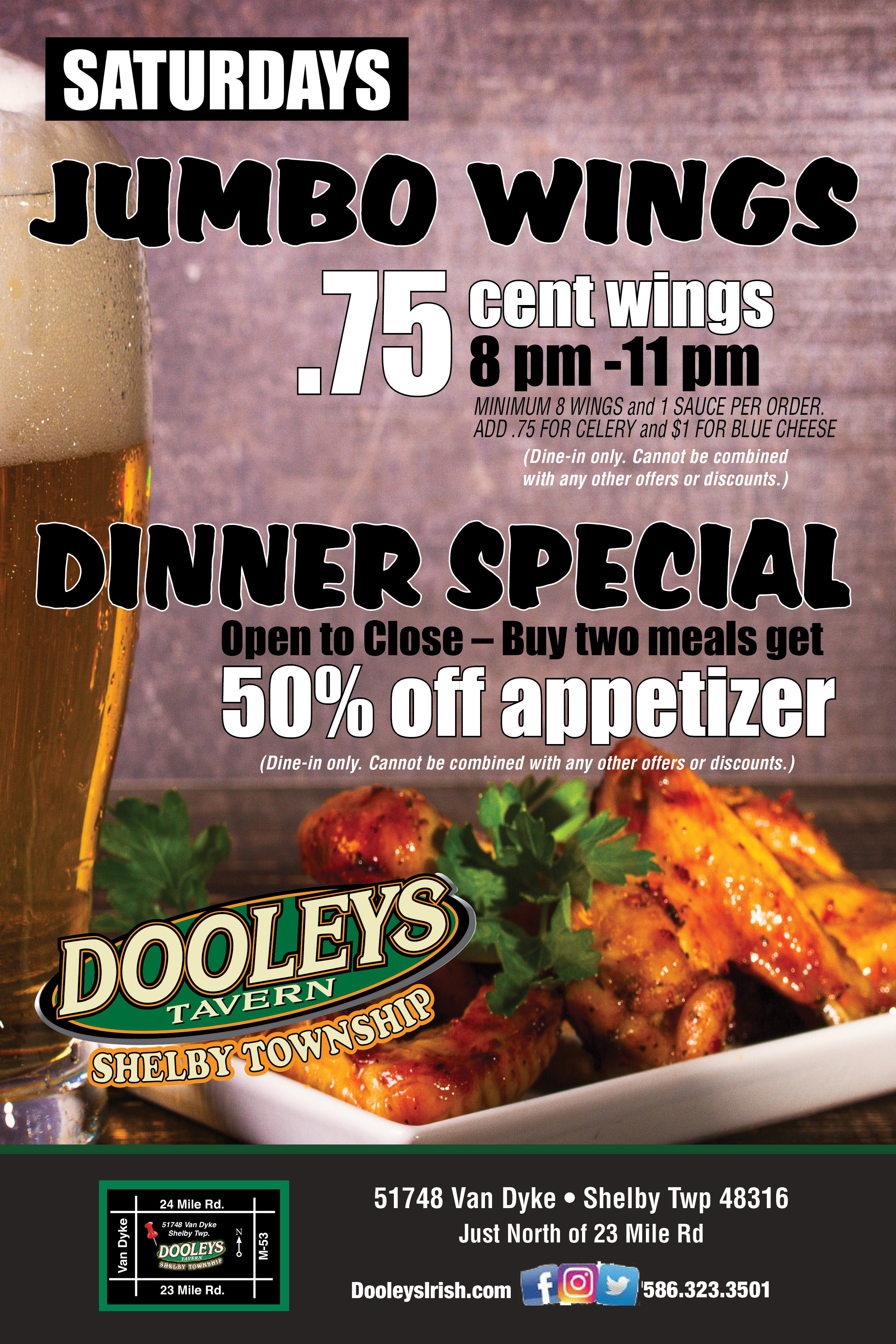 SATURDAYS | JUMBO WINGS .75 cents each | 50% OFF ANY APPETIZER | 2 PM - 11 PM